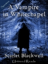 A Vampire in Whitechapel (eBook)